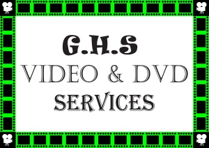 About GHS Video & DVD Services